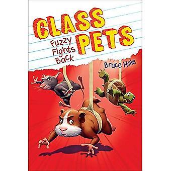 Fuzzy slagsmål tillbaka (klassen husdjur #4) (klass husdjur)