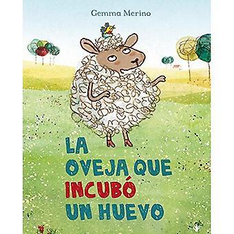 La Oveja Que Incubo un Huevo = fåren som kläcks ett ägg
