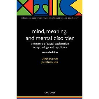 العقل واضطراب معنى والعقلية طابع التفسيرات السببية في علم النفس والطب النفسي ديريك & بولتون