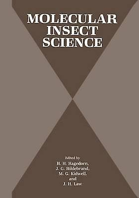 Molecular Insect Science by Hagedorn & H.H.