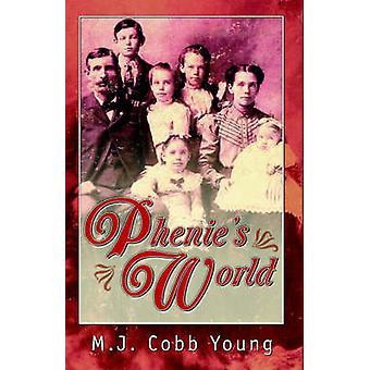 Phenies monde de Young & M.J. & Cobb