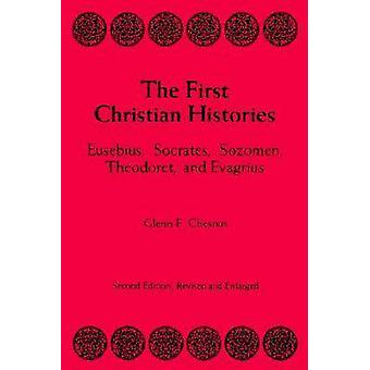 The First Christian Histories by Chesnut & Glenn F.