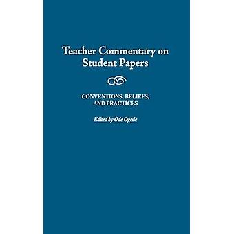 Teacher Commentary on Student Papers Conventions Beliefs and Practices by Ogede & Ode