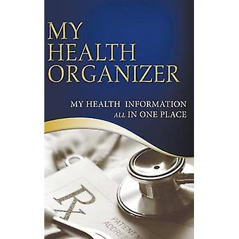 My Health Organizer My Health Information All In One Place by Lagera & Vanessa