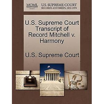U.S. Supreme Court Transcript of Record Mitchell v. Harmony by U.S. Supreme Court