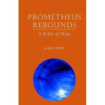 Prometheus returer av Danks & William