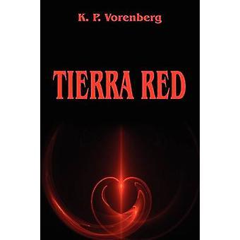 Tierra rød Vorenberg & K. P.