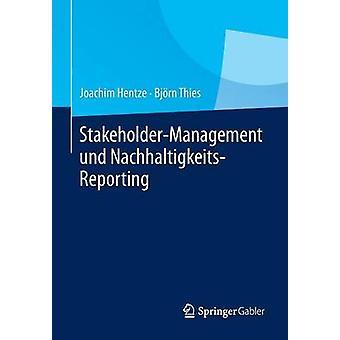 StakeholderManagement Und NachhaltigkeitsReporting by Hentze & Joachim