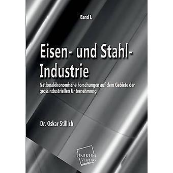 Eisen Und StahlIndustrie by Stillich & Dr Oskar