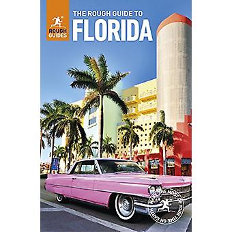 The Rough Guide to Florida by The Rough Guide to Florida - 9780241308