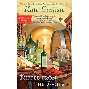 Ripped from the Pages - A Bibliophile Mystery by Kate Carlisle - 97804