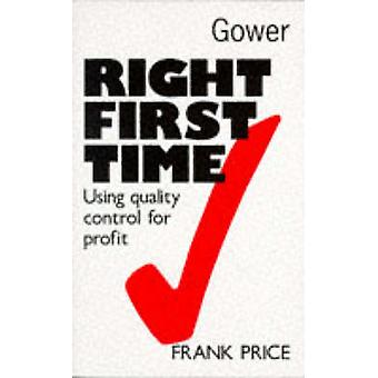 Right First Time - Using Quality Control for Profit by Frank Price - 9