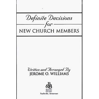 Definite Decisions for New Church Members by Jerome O Williams - 9780