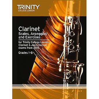 Clarinet & Jazz Clarinet Scales & Arpeggios from 2015 - Grades 1 - 8 -