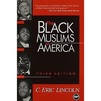 Black Muslims in America (3rd Revised edition) by Eric C. Lincoln - 9