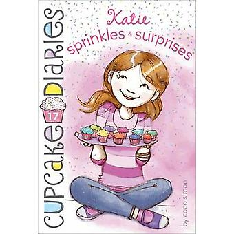 Katie Sprinkles & Surprises by Coco Simon - 9781442485907 Book