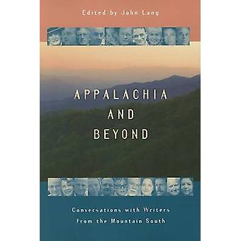 Appalachia and Beyond - Conversations with Writers from the Mountain S
