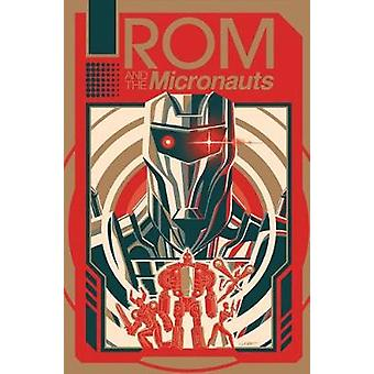 Rom & The Micronauts by Rom & The Micronauts - 9781684052639