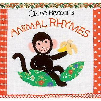 Clare Beaton's Animal Rhymes by Clare Beaton - Clare Beaton - 9781782
