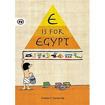 E is for Egypt by Charles C. Somerville - Charles C. Somerville - 978