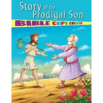 Story of the Prodigal Son by Pegasus - 9788131942468 Book
