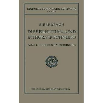 Differential und Integralrechnung  Differentialrechnung by Bieberbach & Ludwig