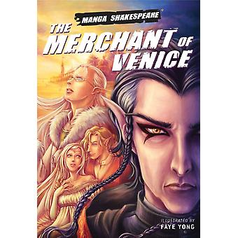 Manga Shakespeare: The Merchant of Venice (Paperback) by Shakespeare William Appignanesi Richard Yong Faye