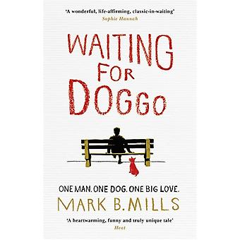 Waiting For Doggo (Paperback) by Mills Mark