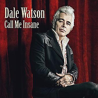 Dale Watson - kalde mig sindssyg (LP Vinyl) [Vinyl] USA import