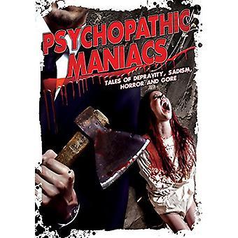 Psykopatiske galninge: Tales Ofdepravity sadisme Hor [DVD] USA importerer