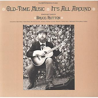 Bruce Hutton - Old-Time Music-It's All Around [CD] USA import