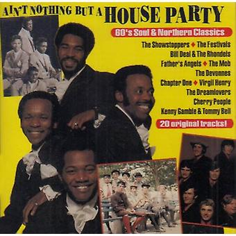 Ain't Nothing But a House Party - Ain't Nothing But a House Party [CD] USA import