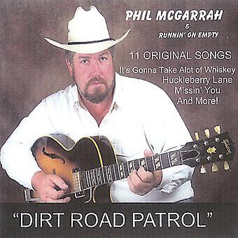 Phil McGarrah & Einfahrzeit auf Empty - Dirt Road Patrol [CD] USA import