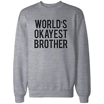 World's Okayest Brother Grey Sweatshirt
