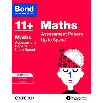 Bond 11+ - Maths - Up to Speed Papers - 10-11 Years by Frances Down - Al