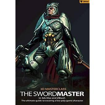 3D Masterclass - The Swordmaster in 3Ds Max and Zbrush - The Ultimate G