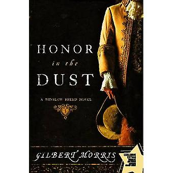 Honor in the Dust - A Winslow Breed Novel by Gilbert Morris - 97814165