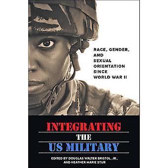 Integrando os E.u. militar - raça - gênero - e Orientação Sexual S