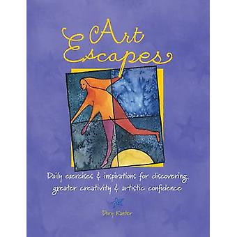 Art Escapes - Daily Exercises and Inspirations for Discovering Greater