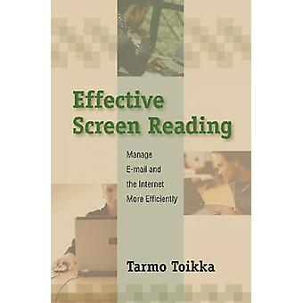 Effective Screen Reading - Managing Electronic Information Effectively