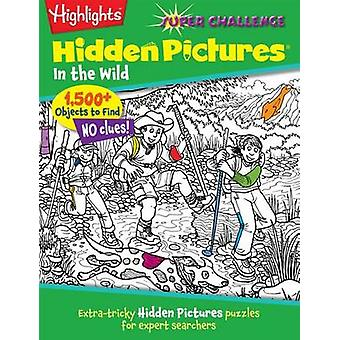 Super Challenge in the Wild by Highlights for Children - 978162091775