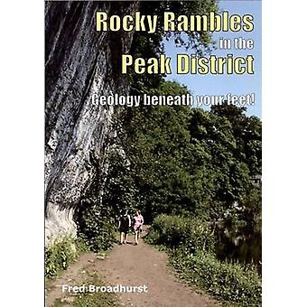 Rocky Rambles in the Peak District (2nd Revised edition) by Fred Broa