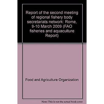 Report of the Second Meeting of Regional Fishery Body Secretariats Ne
