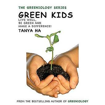 Green Stuff for Kids - An A-Z Guide to What's Up with the Planet by Ta