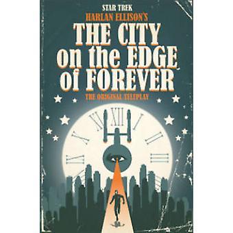 Star Trek - City i utkanten av Forever av Harlan Ellison - David Tipt