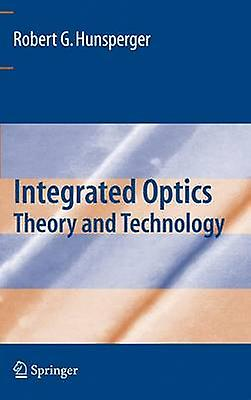 Integrated Optics  Theory and Technology by Hunsperger & Robert G.