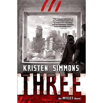 Three by Kristen Simmons - 9780765329639 Book
