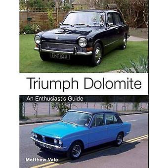 Triumph Dolomite - An Enthusiast's Guide by Matthew Vale - 97818479789