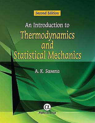 An Introduction to Thermodynamics and Statistical Mechanics - 2016 (2n
