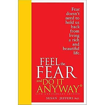 Känna rädslan och gör det ändå: Special Edition